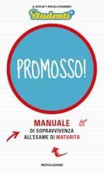 """In libreria """"Promosso! Manuale di sopravvivenza all'esame di maturità"""", il primo libro di Studenti.it"""